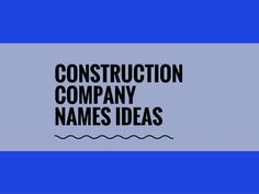 In both the developed and developing countries, the demand for construction services is ever on the high. Whether you want to be your area's next big general contractor, or you believe you can build a successful small construction company.A creative name attracts more customers. Check here creative, best Construction company names