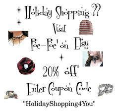 """Holiday Shopping"" by poepoepurses ❤ liked on Polyvore featuring shopping, holiday, coupon and discount"