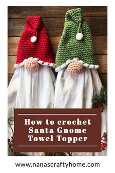 Learn how to crochet the Gnome Towel Topper with this complete video tutorial! An easy and quick to make crochet project that makes wonderful Christmas gifts! #nanascraftyhome #crochet #crochetpattern #christmas