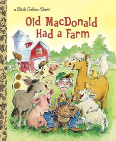 Old MacDonald Had a Farm (Little Golden Book) by Anne Kennedy http://www.amazon.com/dp/0307979644/ref=cm_sw_r_pi_dp_F8vXtb0YCXDE0MNM