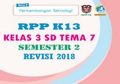 Download RPP Tematik Kelas 3 SD Tema 7 Semester 2 K13 Revisi 2018 Project Based Learning, Google Drive, Guru, Personalized Items