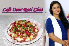 Left Over Roti Chat (in Hindi). https://www.youtube.com/watch?v=CbHDqlDCO1o