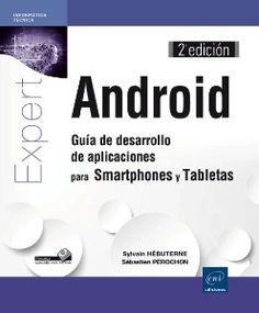 Android : guía de desarrollo de aplicaciones para Smartphones y Tabletas