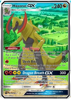 This is a Haxorus GX. I can make you a Haxorus GX physical card! Dragon Type Pokemon, My Pokemon, Pokemon Cards Legendary, Your Turn, You Can Do, Physics, How To Get, Make It Yourself, Feelings