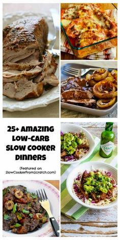 Twenty-Five Amazing Low-Carb Dinners to make in the slow cooker.