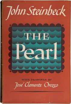 Thepearl inspiration was a Mexican folk tale from La Paz, Baja California Sur, Mexico, which he had heard in a visit to the formerly pearl-rich region in In it was adapted into a Mexican film named La perla. I Love Books, Great Books, Books To Read, My Books, This Book, Clemente Orozco, Come Undone, Classic Books, Book Authors
