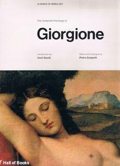 The Complete Paintings Of Giorgione, Pietro Zampetti