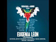 ▶ Latinoamérica-Moyenei, Eugenia León, Lila Downs, Betsy Pecanins, Tania Libertad, Cecilia Toussaint - YouTube