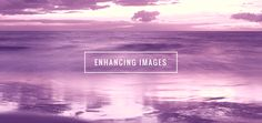 5 Simple Ways to Enhance Your Images -  Do your images need some exta zing? Learn how to enhance your images in Canva using incredibly easy image enhancing tools.