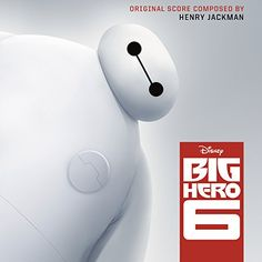 Big Hero 6 (Original Motion Picture Soundtrack) - http://top100voices.com/big-hero-6-original-motion-picture-soundtrack/