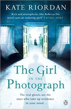 The Girl in the Photograph eBook: Kate Riordan: Amazon.co.uk: Kindle Store