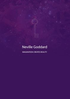 Imagination Creates Reality by Neville Goddard eBook  The Secret Law of Attraction #TheSecret #LawOfAttraction