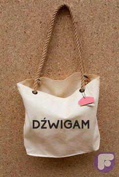 "funny eco-bag with polish inscription ""dźwigam"" (carry) ;)  mishtiart.blogspot.com - follow me! ;)"