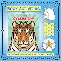 My picture book Seeing SYMMETRY has a myriad of colorful examples from animal bodies to quilt blocks to kaleidoscopes to cowboy boots. This packet has ideas for introducing the book then kids can search for symmetrical images inside it. Additional options are to draw the missing half of a tiger or triceratops, make Mexican paper banners (papel picado), and use the enclosed square or round template to draw designs with line or rotational symmetry.