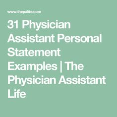 31 Physician Assistant Personal Statement Examples | The Physician Assistant Life