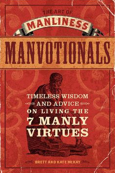 The Art of Manliness: Manvotionals