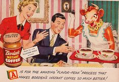I LOVED Elsie Borden as a kid. The idea of a smiling lady-cow was just the best. Coffee Advertising, Retro Advertising, Retro Ads, Vintage Advertisements, Funny Vintage Ads, Vintage Stuff, Vintage Signs, Coffee Process, Elsie The Cow