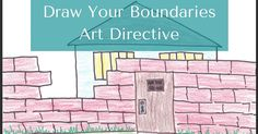 #ArtTherapy - Draw Your Boundaries Art Directive  #counseling
