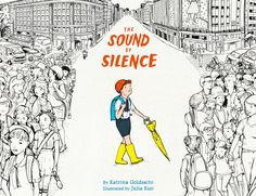 The Sound of Silence: An Illustrated Serenade to the Art of Listening to One's Inner Voice Amid the Noise of Modern Life