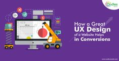 UX orUser Experience link with a business website's conversions and revenues. It should be the company's ultimate goal to provide a positive and meaningful experience to the customers and website visitors. This blog shows how UX design serviceshelp in website conversions.