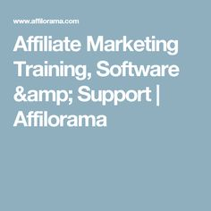 Affiliate Marketing Training, Software & Support  | Affilorama