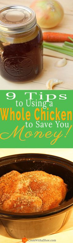Trying to trim costs in the kitchen?  Buy a whole chicken and use the shredded meat in several meals, plus 8 other tips on using a whole chicken to save money on your groceries!! |Cook With a Shoe