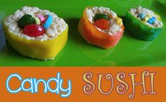 Getting Creative In The Kitchen With Candy Sushi #BTFE