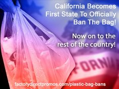 Yay For California on Becoming First State To Pass a Bag Ban...But It's Not Over Yet! -->> http://www.factorydirectpromos.com/blog/california-faces-opposition-to-new-bag-ban-law-why-its-not-a-done-deal-yet  #EcoFactFriday