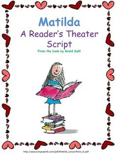 This is a Reader's Theater based on the chapter about Amanda Thripp in Matilda.