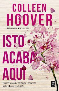Manta de Histórias: Isto Acaba Aqui de Colleen Hoover - Novidade Topse...