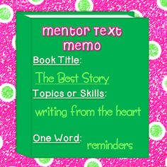 Must-Have Mentor Text: The Best Story