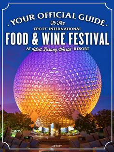 Learn about global cuisines and the finest wine country offerings at the Epcot International Food & Wine Festival at Walt Disney World!