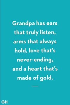 Saw Quotes, Girl Quotes, Best Quotes, Grandfather Quotes, Grandpa Quotes, Gifts For Great Grandparents, Grandpa Gifts, Goodbye Quotes, Birthday Poems
