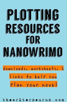 NaNoWriMo Plotting Resources - The Writersaurus