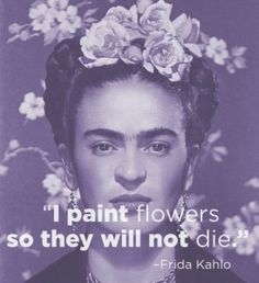 Frida Kahlo 14 Excellent Pieces Of Advice Every Artist Should Remember Diego Rivera, Citation Art, Frida Art, Quote Art, Art Qoutes, Diy Quote, Art Sayings, Quotations, Thoughts