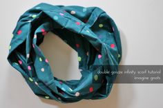 sewing: double gauze infinity scarf tutorial - imagine gnats
