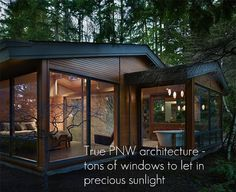 pacific northwest architecture - let in the precious sunlight where you can