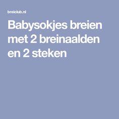 Babysokjes breien met 2 breinaalden en 2 steken