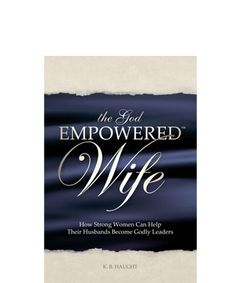 The God Empowered Wife