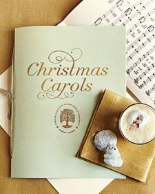 Is a Christmas caroling party on your list of Holiday traditions or plans? Here is a more traditional take on Christmas caroling from Martha Stewart. Click on the photo to be taken to her instructions for how to make a Christmas Carols booklet for your party.