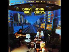 Daryl Hall & John Oates - Do What You Want, Be What You Are....................LOVE THIS....