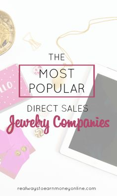 10 of the most popular direct sales jewelry companies.