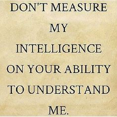 Just Saying#joke #jokes #intelligent #intelligence #inteligencia#inteligente#fun #funny#verdad #verdades #nickisix360 #elmundito #viajaporelmundoweb #gracioso #chistoso#chistes #chistes