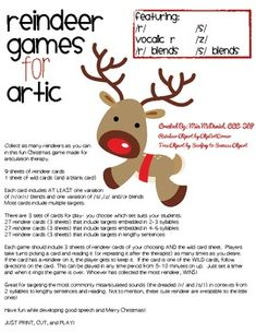 Reindeer Games for Artic {/r/, /s/, /z/, vocalic r and blends} Multiple sound targets from 2 syllables to lengthy sentences!