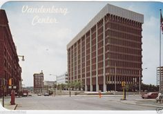 Vandenberg Center, now the 5/3 Building. On the right, you can barely see the new City Hall under construction - 1968