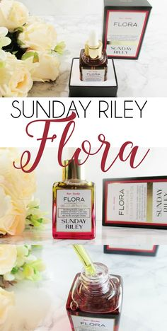 An Anti Aging Superstar | Sunday Riley Flora Hydro Active Cellular Face Oil Review