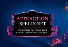 attraction spells, love spells that work, marriage spells, white spells, love spells that work fast
