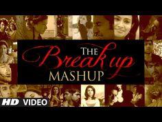 The Break Up MashUp Full Video Song 2014 | DJ Chetas - YouTube