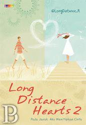 Long Distance Heart 2 | Toko Buku Online PengenBuku.NET | @LongDistance_R | EDISI TTD PENULIS | Aku menitipkan cerita, pada jarak di antara aku & dia. Cerita yang tidak selalu dapat dijalani bersama, tetapi dia tahu, semua ini tentangnya. Aku menitipkan rindu, pada keterpisahan yang terkadang terasa pilu. Rindu yang mengalir deras danbermuara kepadanya. Kini, hanya pada waktu, aku bisa menitipkan cinta. Cinta yang kuharap selalu dia rasakan, hingga nanti tiba saat kami bersama. 45,050 (15%…