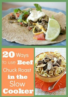 """20 Ways to Use Beef Chuck Roast in the Slow Cooker...stock up when it's on sale for $2.99/lb or less.  These are good """"gone all day"""" recipes each taking 8-10 hours."""